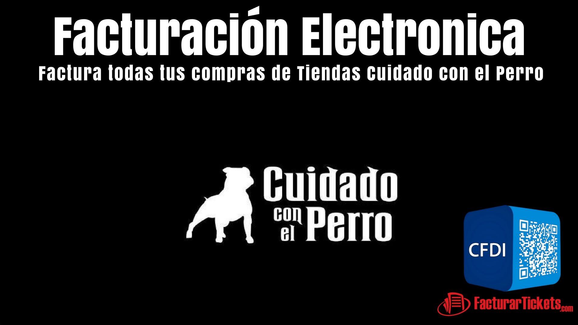 Facturacion Electronica Cuidado con el Perro
