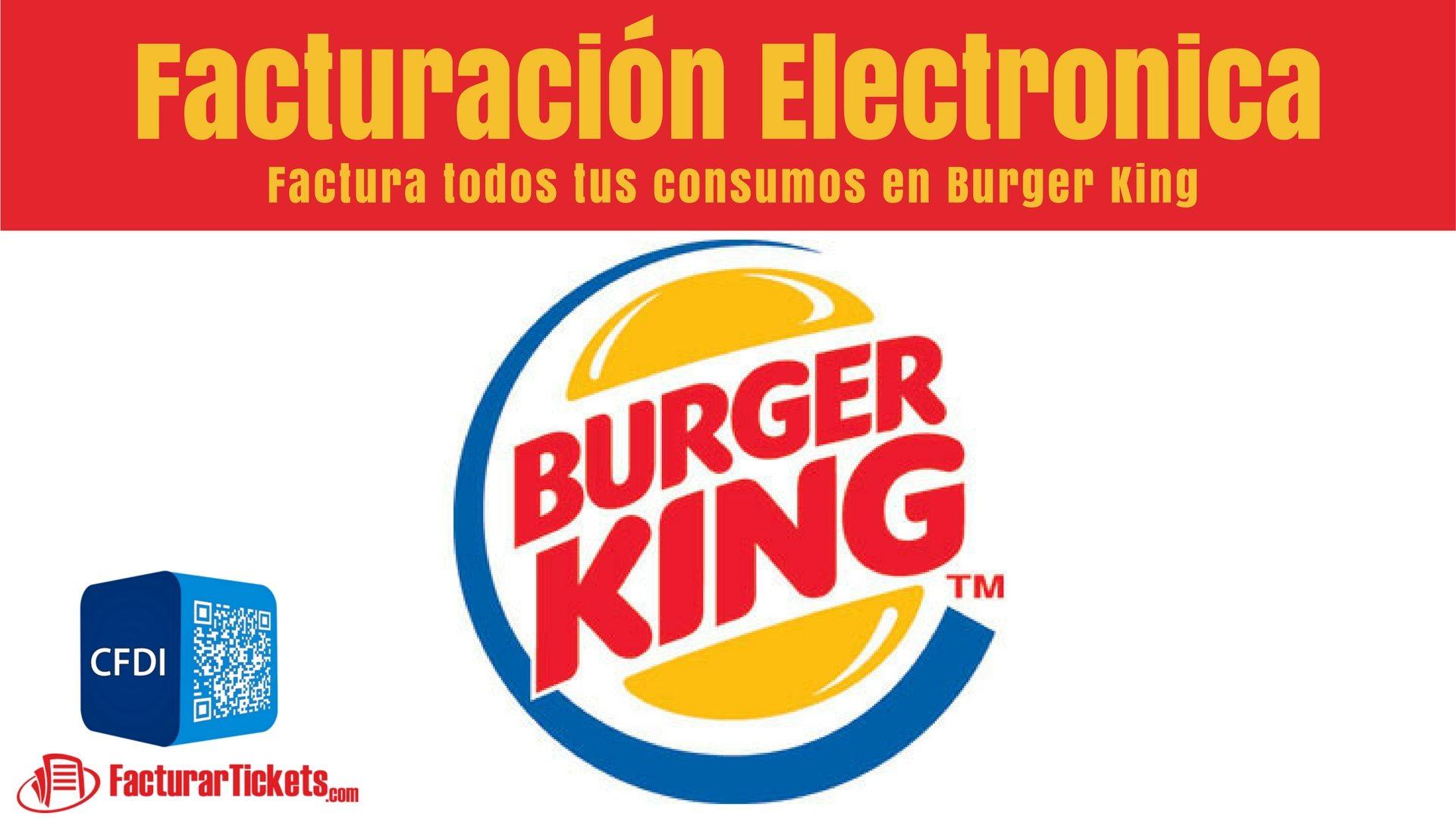 facturacion electronica burger king