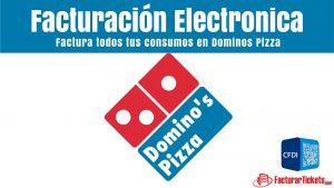 Facturacion Dominos Pizza en linea