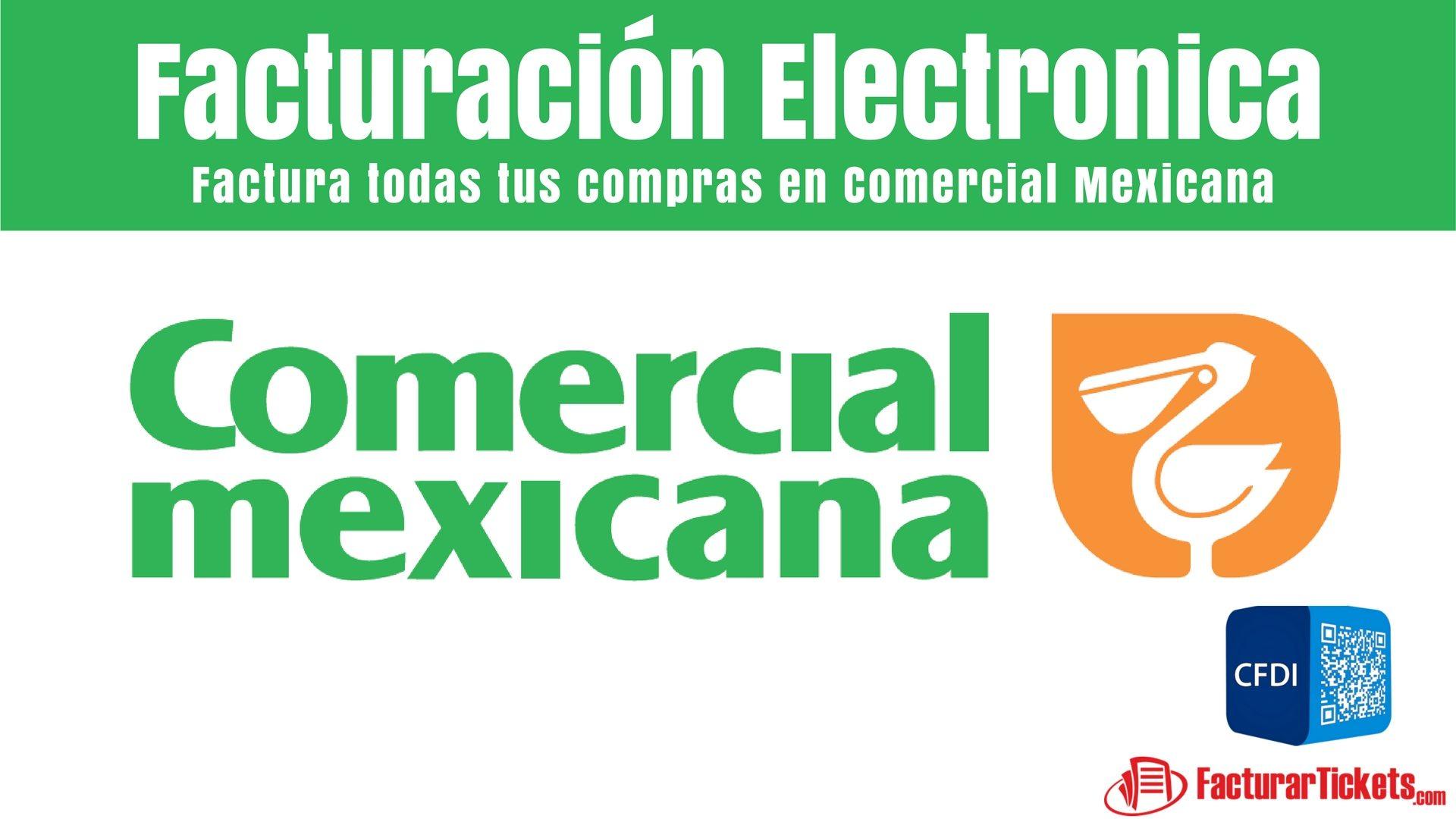 Facturacion Comercial Mexicana en linea