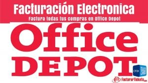 Office Depot Facturacion Electronica
