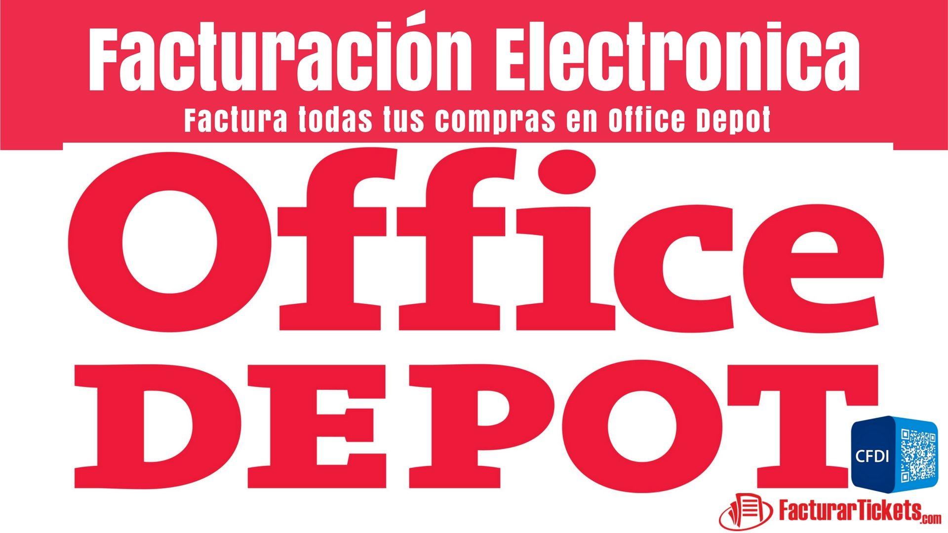 Office Depot Facturacion Electronica
