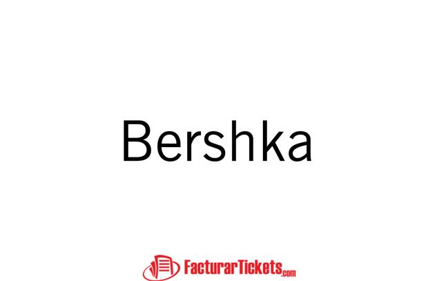 tienda nuevo estilo de elegir oficial Bershka - Facturacion de Tickets en Linea