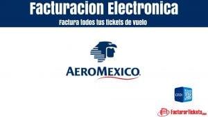 Facturación Aeroméxico en linea