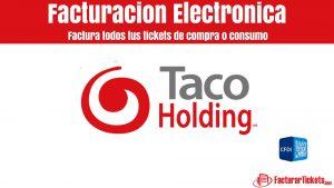 Facturación Taco Holding en linea