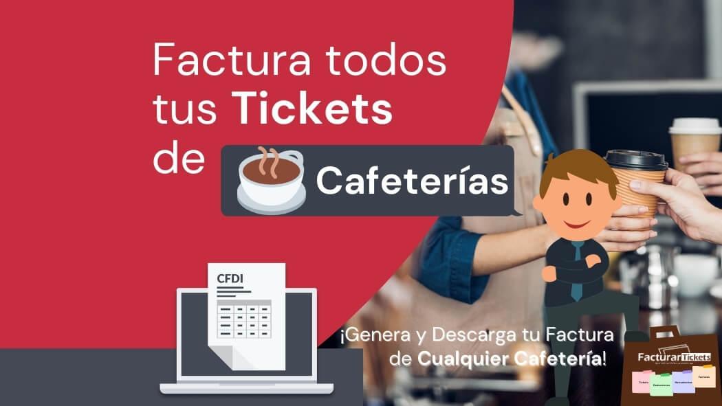 facturar tickets de cafeterias