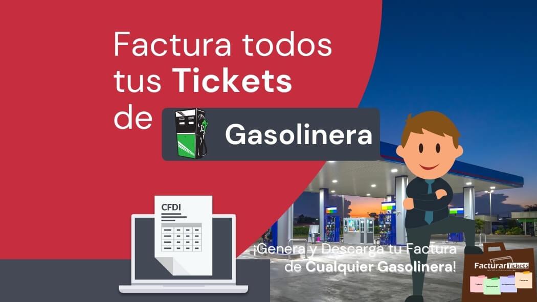 facturar tickets de gasolineras